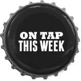 On Tap ths Week